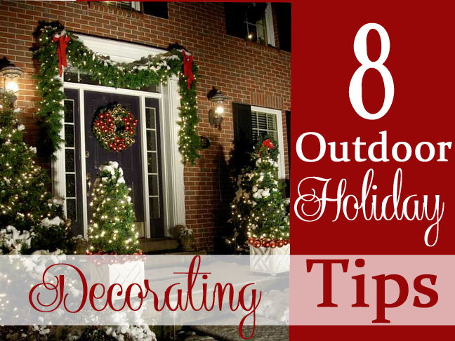 8-Tips for Outdoor Holiday Decorating - MAIN