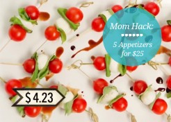 [VIDEO] Food Hacks: Turn $25 Into 5 Inexpensive Appetizers