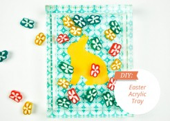 [FREE TEMPLATE] DIY Acrylic Tray for Easter