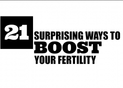 21 Surprising Ways to Boost Your Fertility