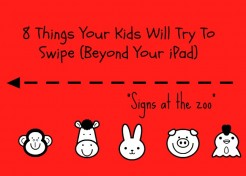8 Things Your Kids Will Try To Swipe (Beyond Your iPad)