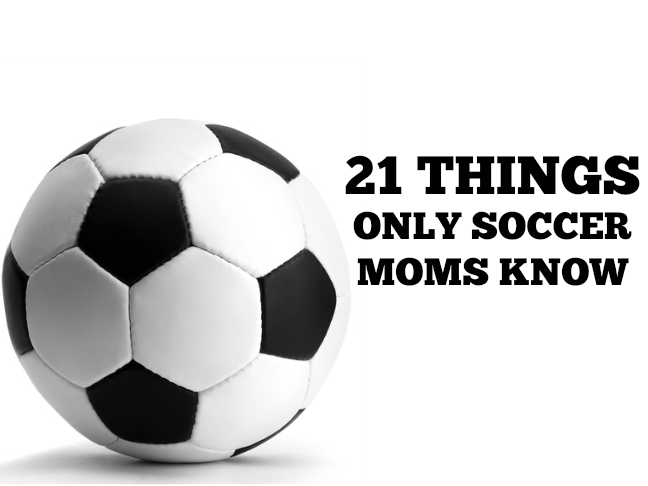 21 things only soccer mums know via @ItsMomtastic | Parenting humour that will make any sports parent LOL