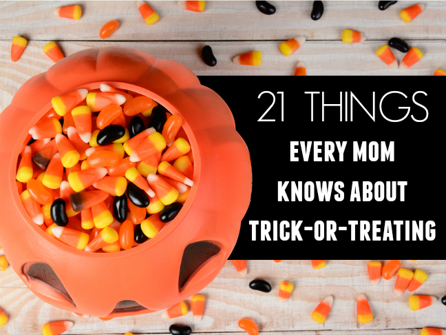 21 things every mom knows about trick or treating | Halloween humor and funny lists for parents on @itsmomtastic by @letmestart