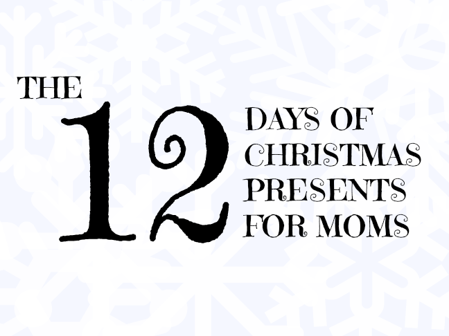 The 12 Days Of Christmas Presents For Mom On Itsmomtastic By Letmestart Funny