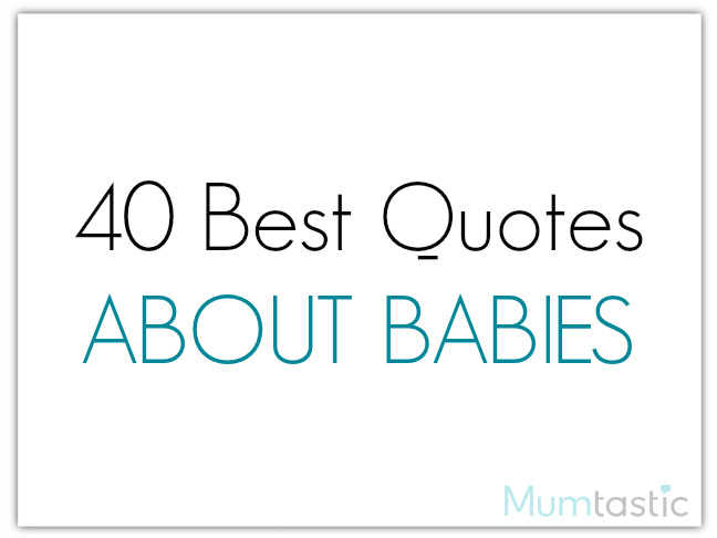 Baby Girl Coming Quotes Top 4 Quotes About Baby Girl: 40 Best Quotes About Babies