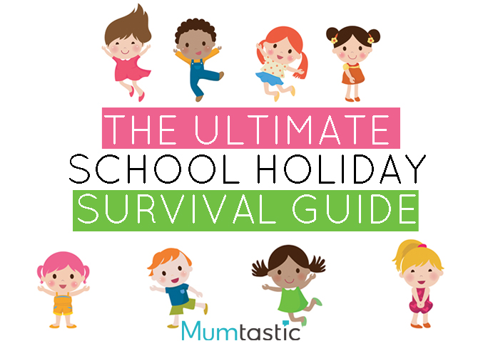 The Ultimate School Holiday Survival Guide