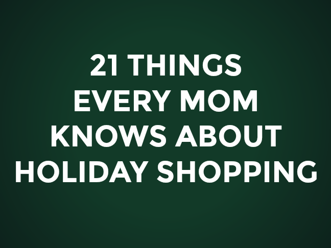 21 Things Every Mom Knows About Holiday Shopping on @ItsMomtastic by @letmestart