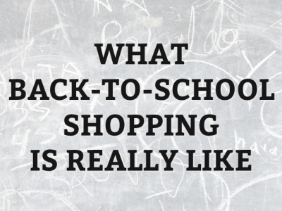 What Back-to-School Shopping Is Really Like by @letmestart for @itsMomtastic