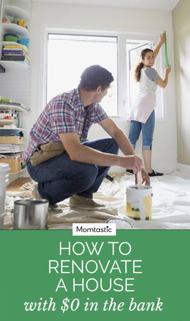 How To Renovate A House With $0 In The Bank