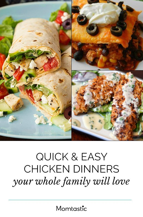 Quick & Easy Chicken Dinners Your Whole Family Will Love