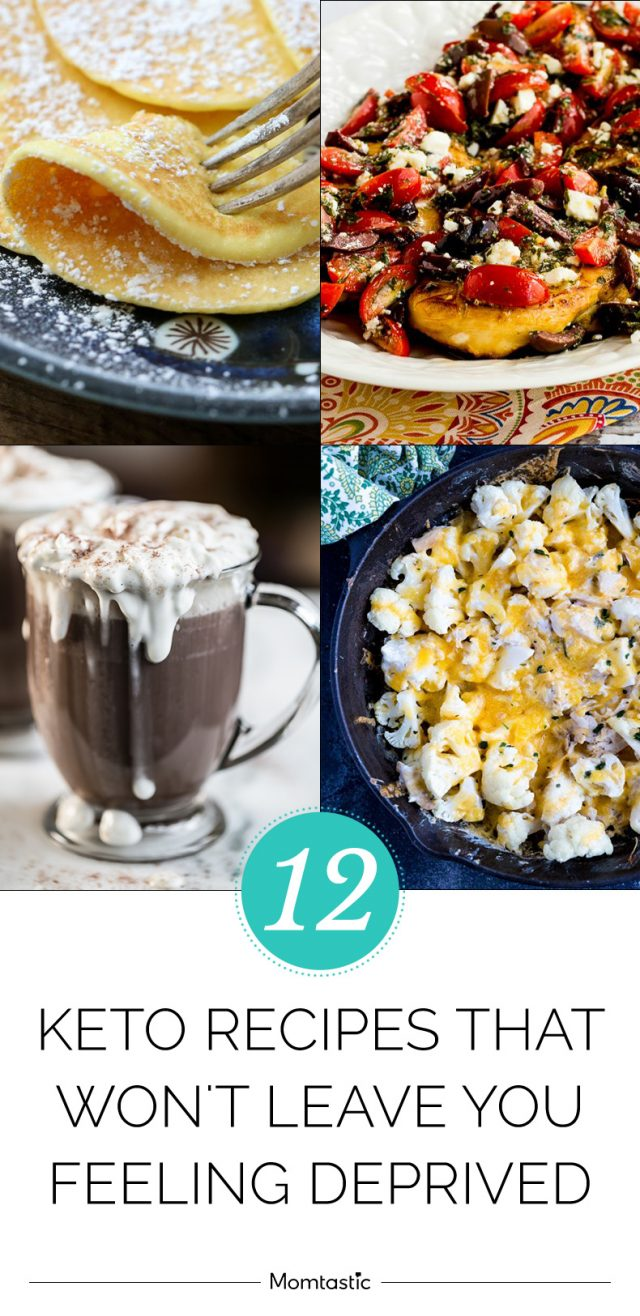 12 Keto Recipes That Won't Leave You Feeling Deprived