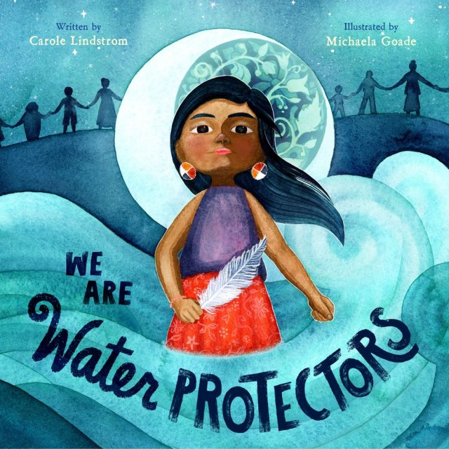 How to Make Sure Your Kids Have a Diverse Bookshelf (and Actually Read from It) @letmestart on @itsMomtastic | Raising readers, kind kids, and encouraging empathy. Featuring the book We Are Water Protectors by Carole Lindstrom; Illustrated by Michaela Goade